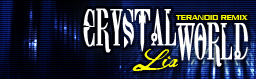 Crystal World (Teranoid Remix)