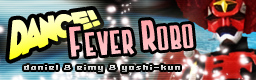 DANCE! FEVER ROBO