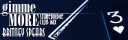 Gimme More (Stonebridge Club Mix)