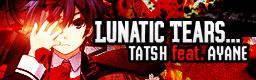 Lunatic Tears