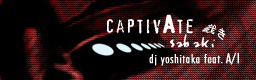 CAPTIVATE -SABAKI-